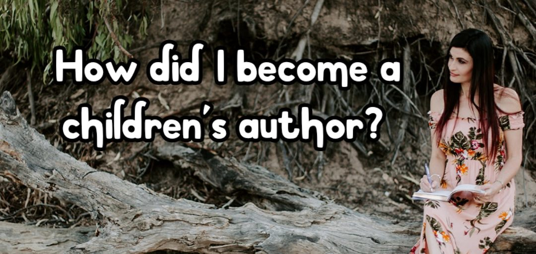 How did I become a children's author?